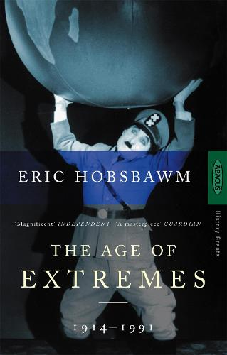 The Age Of Extremes: 1914-1991 (Paperback)