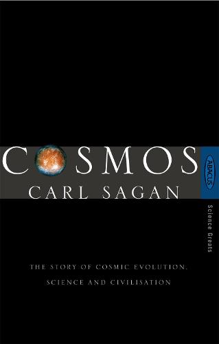 Cosmos: The Story of Cosmic Evolution, Science and Civilisation (Paperback)