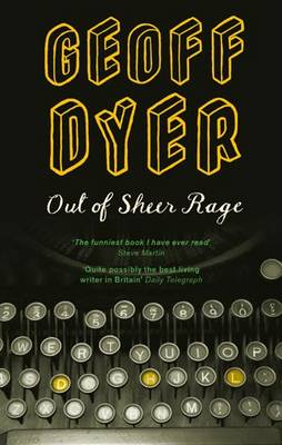 Out of Sheer Rage: In the Shadow of D.H.Lawrence (Paperback)