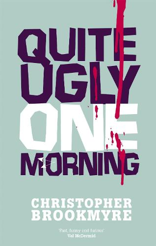 Quite Ugly One Morning - Jack Parlabane (Paperback)