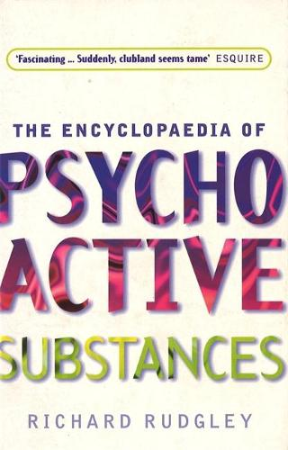 Encyclopedia Of Psychoactive Substances (Paperback)