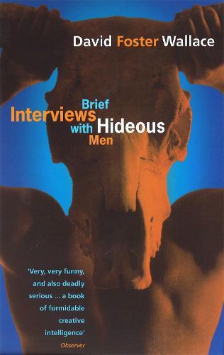 Brief Interviews With Hideous Men (Paperback)