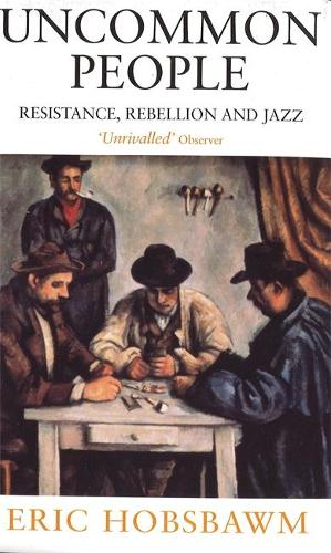 Uncommon People: Resistance, Rebellion and Jazz (Paperback)