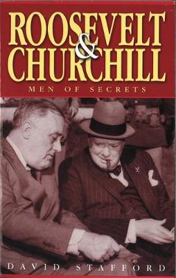 Roosevelt And Churchill: Men of Secrets (Paperback)