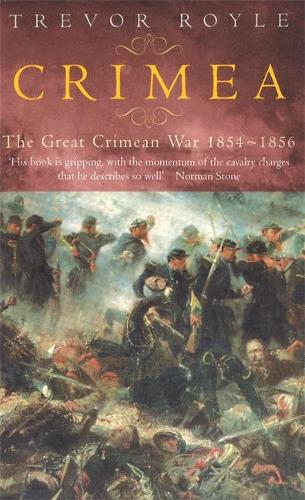 Crimea: The Great Crimean War 1854-1856 (Paperback)