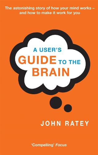 A User's Guide To The Brain (Paperback)