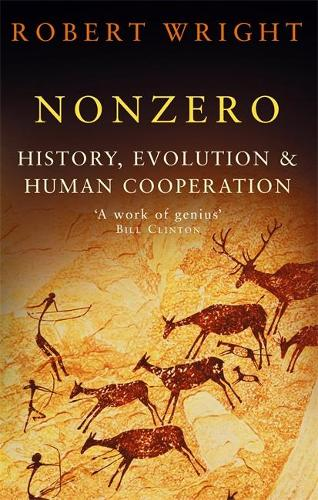 Nonzero: History, Evolution & Human Cooperation (Paperback)