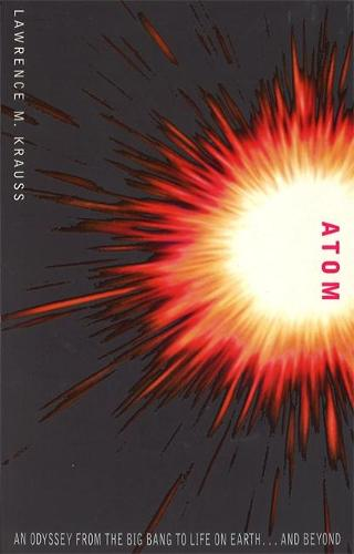 Atom: An Odyssey from the Big Bang to Life on Earth (Paperback)