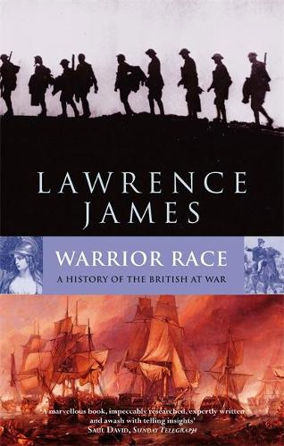 Warrior Race: A History of the British at War (Paperback)
