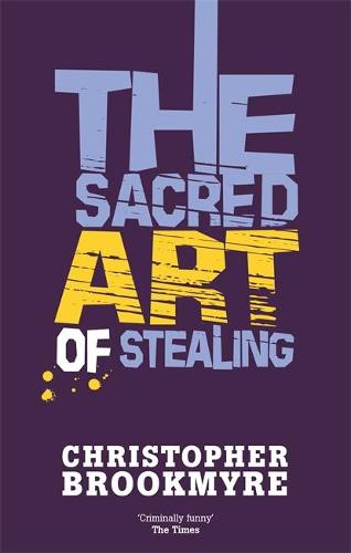 The Sacred Art Of Stealing (Paperback)