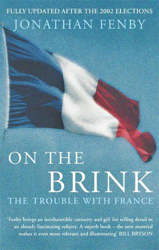 On The Brink: The Trouble With France (Paperback)