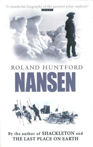 Nansen: The Explorer as Hero (Paperback)