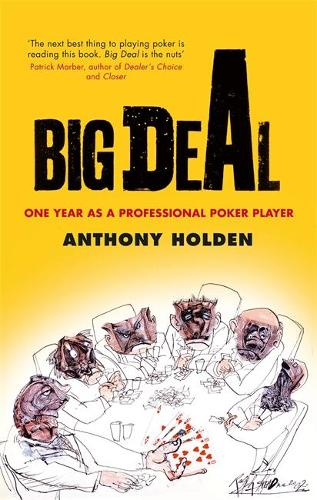 Big Deal: One Year as a Professional Poker Player (Paperback)