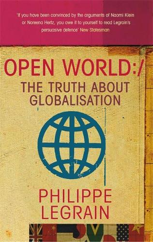 Open World: The Truth about Globalisation (Paperback)