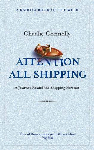 Attention All Shipping: A Journey Round the Shipping Forecast (Paperback)