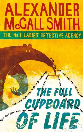 The Full Cupboard Of Life - No. 1 Ladies' Detective Agency (Paperback)