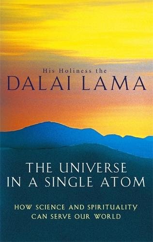The Universe In A Single Atom: How science and spirituality can serve our world (Paperback)