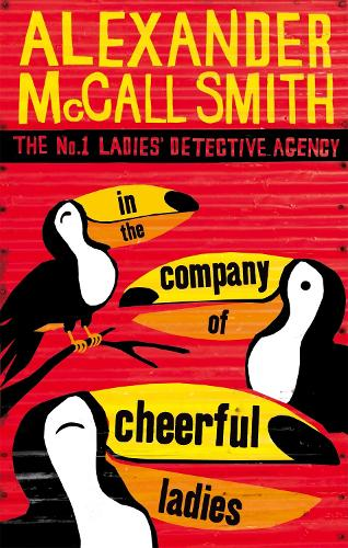 In The Company Of Cheerful Ladies - No. 1 Ladies' Detective Agency (Paperback)
