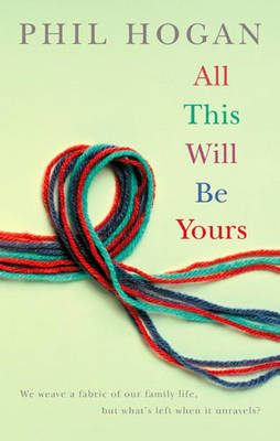 All This Will Be Yours (Paperback)