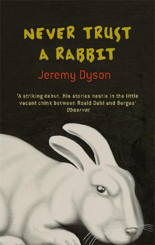 Never Trust A Rabbit (Paperback)