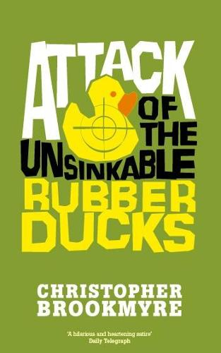 Attack Of The Unsinkable Rubber Ducks - Jack Parlabane (Paperback)