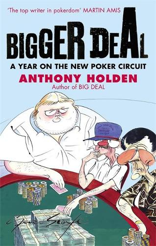 Bigger Deal: A Year on the 'New' Poker Circuit (Paperback)