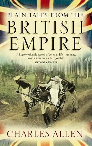 Plain Tales From The British Empire (Paperback)