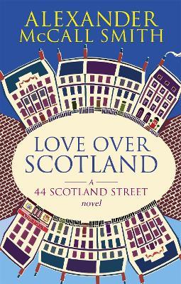 Love Over Scotland - 44 Scotland Street (Paperback)