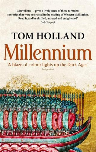 Millennium: The End of the World and the Forging of Christendom (Paperback)