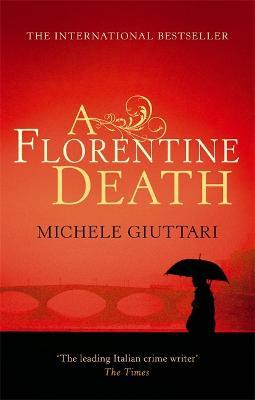 A Florentine Death - Michele Ferrara (Paperback)