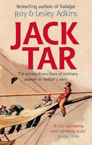 Jack Tar: Life in Nelson's Navy (Paperback)