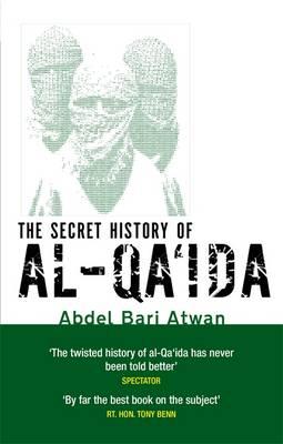 The Secret History Of Al-Qa'ida (Paperback)