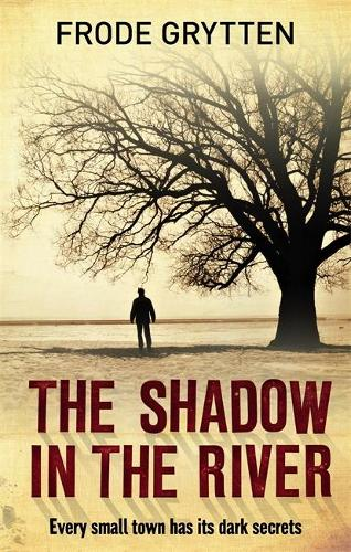 The Shadow In The River (Paperback)