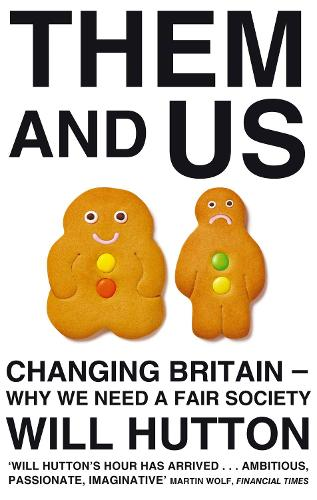 Them And Us: Changing Britain - Why We Need a Fair Society (Paperback)
