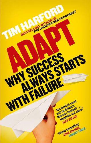 Adapt: Why Success Always Starts with Failure (Paperback)