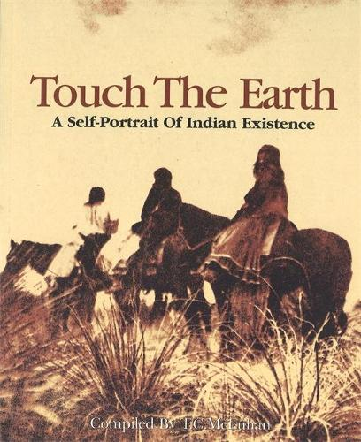 Touch The Earth: A Self- Portrait of Indian Existence (Paperback)