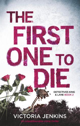 The First One to Die - King and Lane (Paperback)