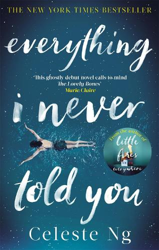 Everything I Never Told You (Paperback)