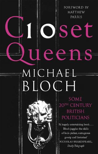 Closet Queens: Some 20th Century British Politicians (Paperback)
