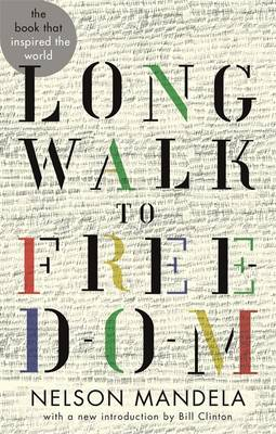 Long Walk to Freedom - Abacus 40th Anniversary (Paperback)