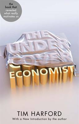 The Undercover Economist - Abacus 40th Anniversary (Paperback)