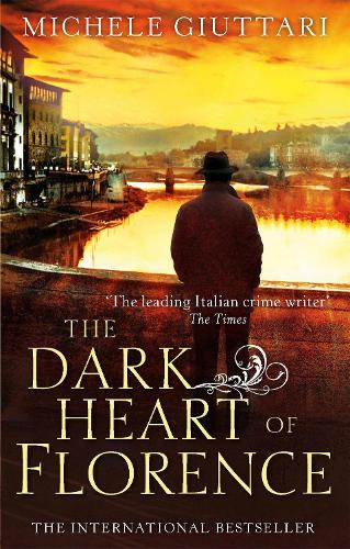 The Dark Heart of Florence - Michele Ferrara (Paperback)