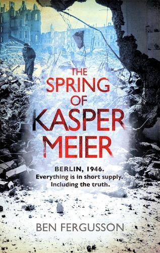 The Spring of Kasper Meier (Paperback)