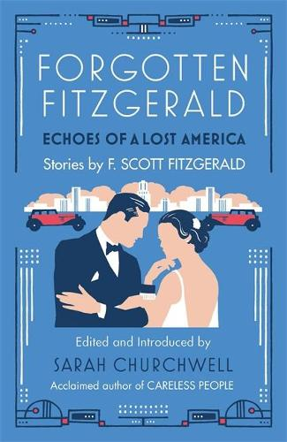Forgotten Fitzgerald: Echoes of a Lost America (Paperback)