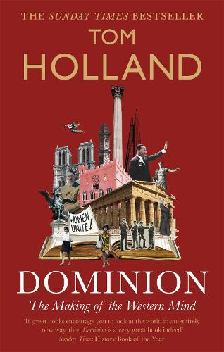 Dominion: The Making of the Western Mind (Paperback)