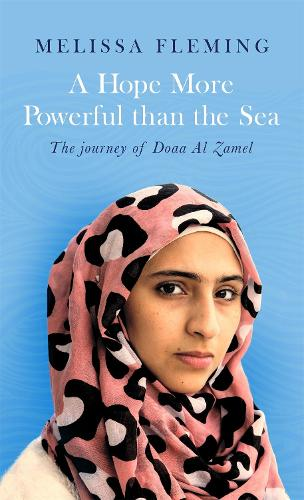A Hope More Powerful than the Sea (Paperback)