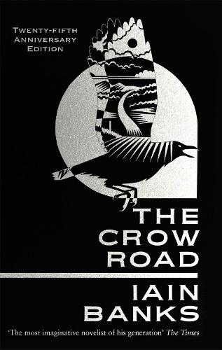 The Crow Road: 'One of the best opening lines of any novel' (Guardian) (Paperback)