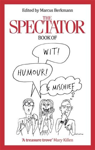 The Spectator Book of Wit, Humour and Mischief (Paperback)