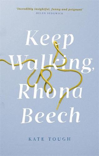 Keep Walking Rhona Beech (Paperback)