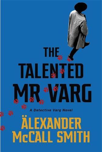 The Talented Mr Varg: A Detective Varg novel - Detective Varg (Paperback)
